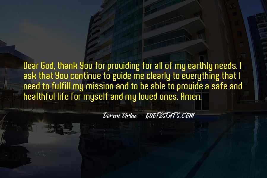 Thank God My Life Quotes #1647732