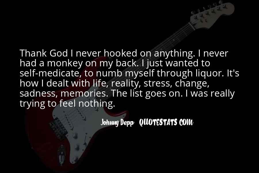 Thank God My Life Quotes #1695513