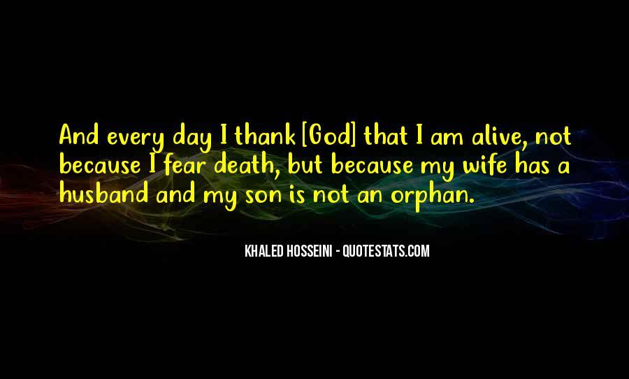 Thank God My Life Quotes #177686