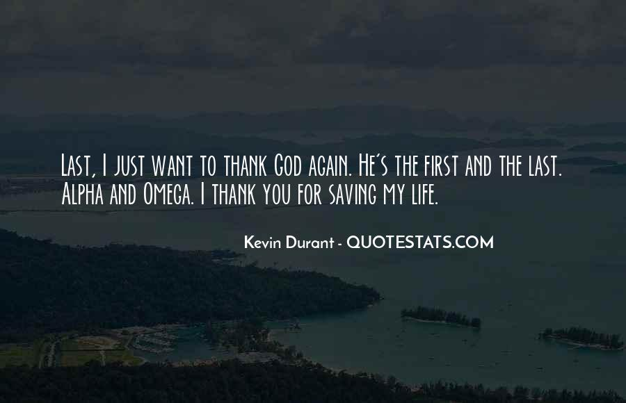 Thank God My Life Quotes #1790739