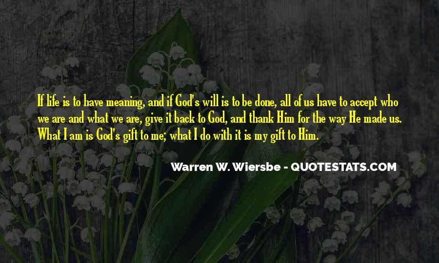 Thank God My Life Quotes #540810