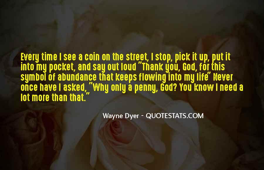 Thank God My Life Quotes #545834