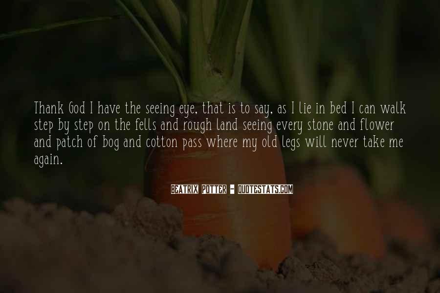 Thank God My Life Quotes #546183