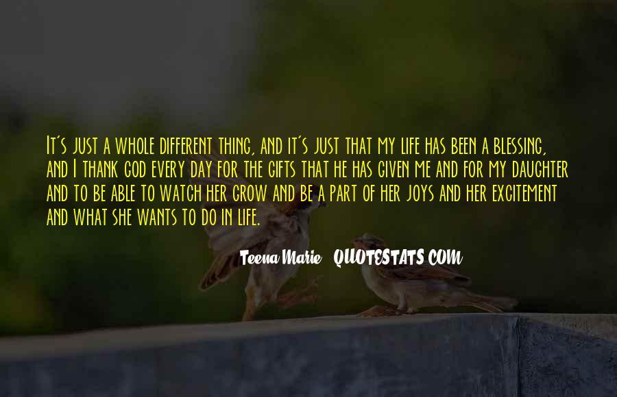 Thank God My Life Quotes #650588