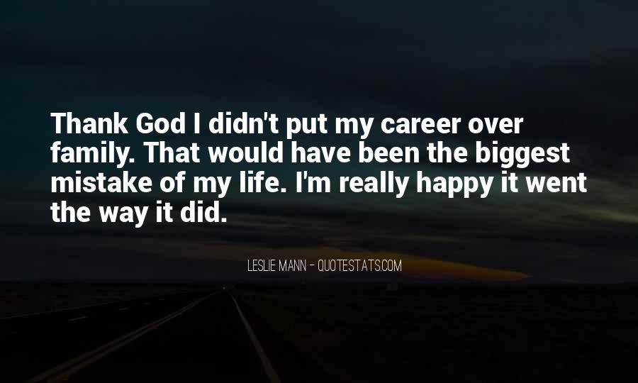 Thank God My Life Quotes #698851
