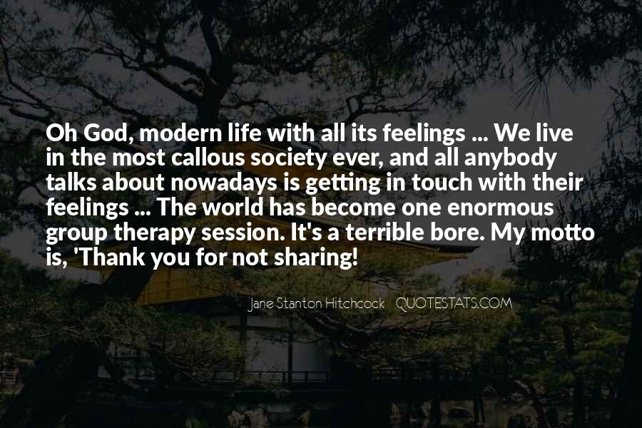 Thank God My Life Quotes #698931