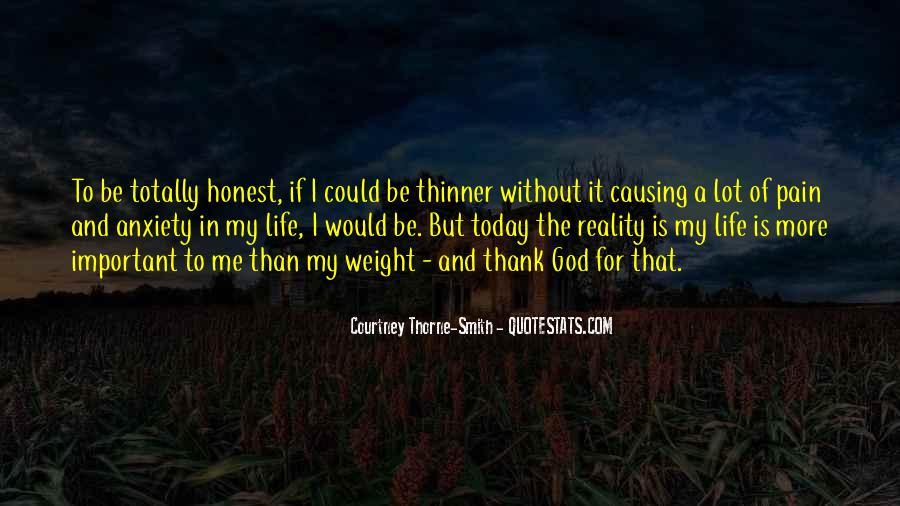 Thank God My Life Quotes #87652