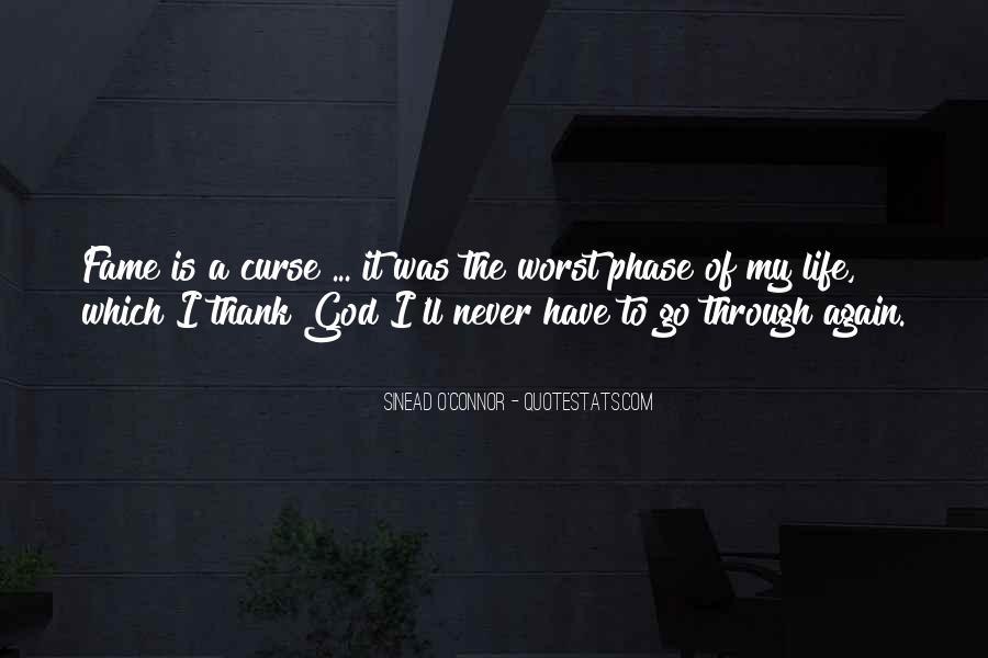 Thank God My Life Quotes #900423