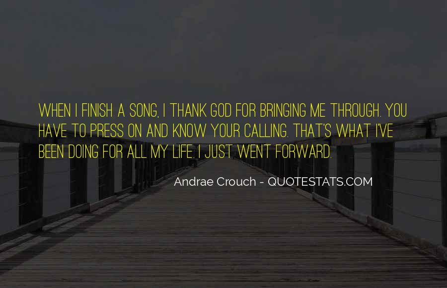 Thank God My Life Quotes #947768