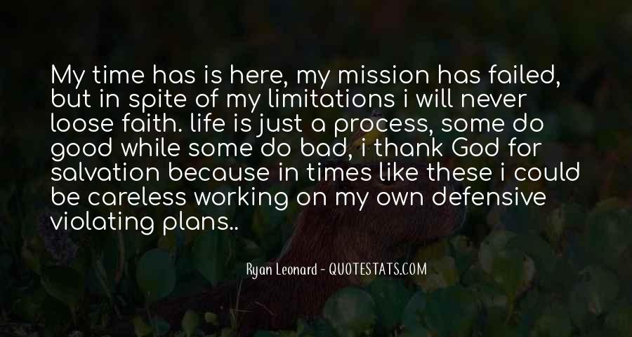 Thank God My Life Quotes #950801