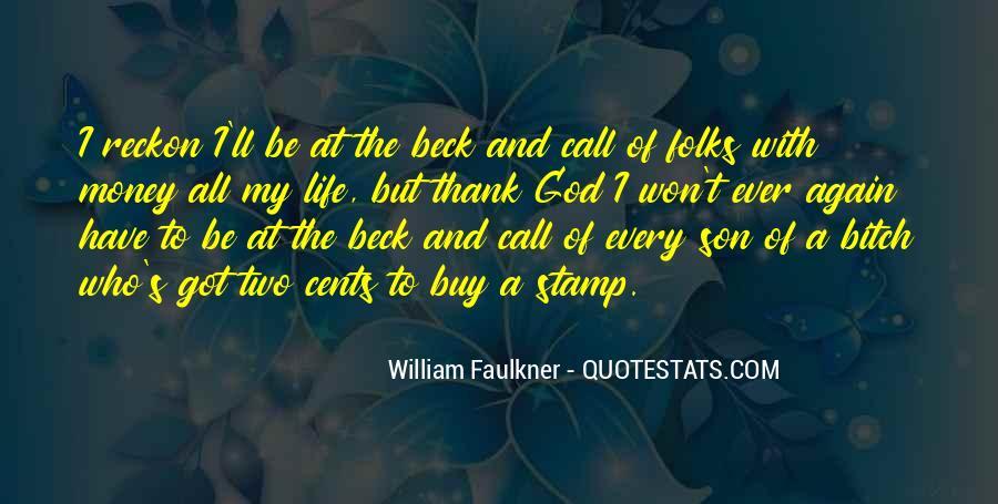 Thank God My Life Quotes #99914