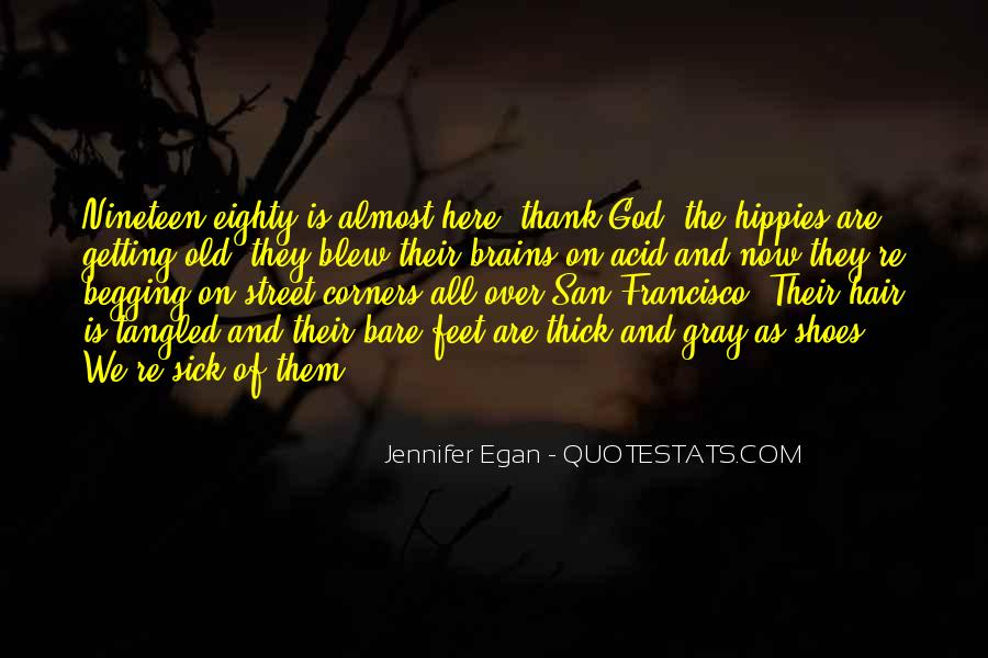 Thank God You're Gone Quotes #1315