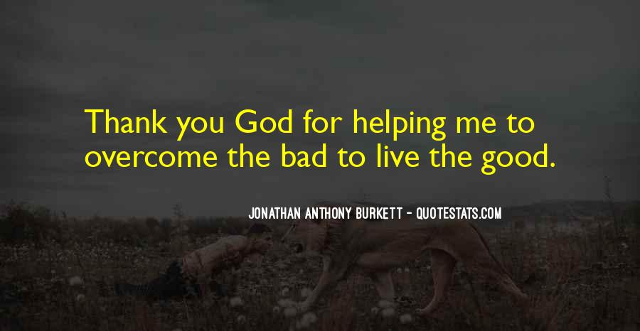 Thank God You're Gone Quotes #3269