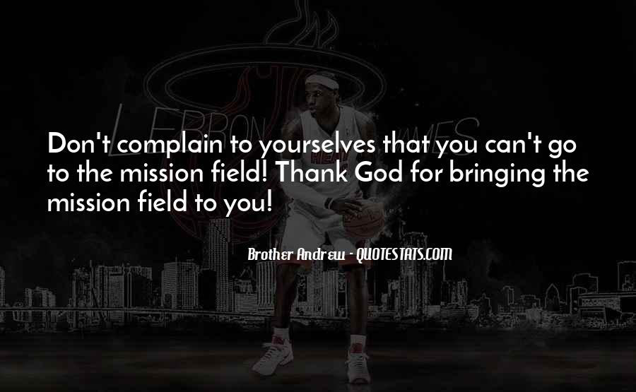 Thank God You're Gone Quotes #43134