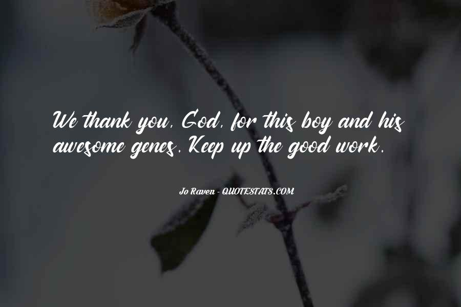 Thank God You're Gone Quotes #55068