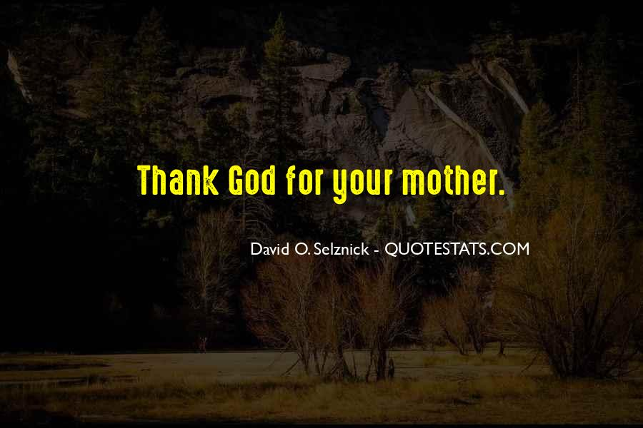 Thank God You're Gone Quotes #8659