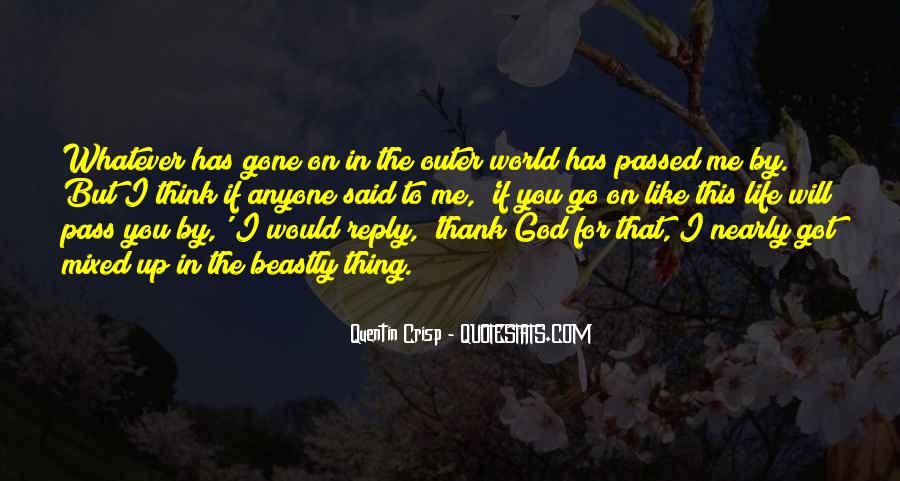 Thank God You're Gone Quotes #972125