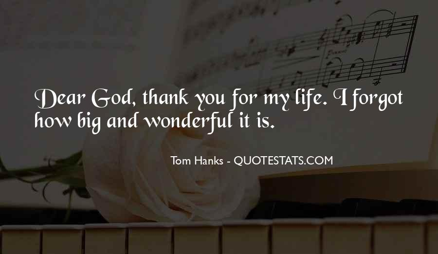 Thank God You're In My Life Quotes #450168