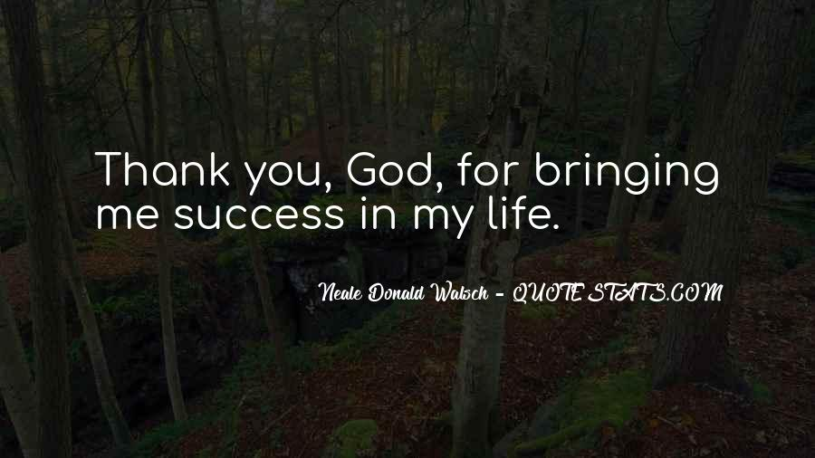 Thank God You're In My Life Quotes #482482