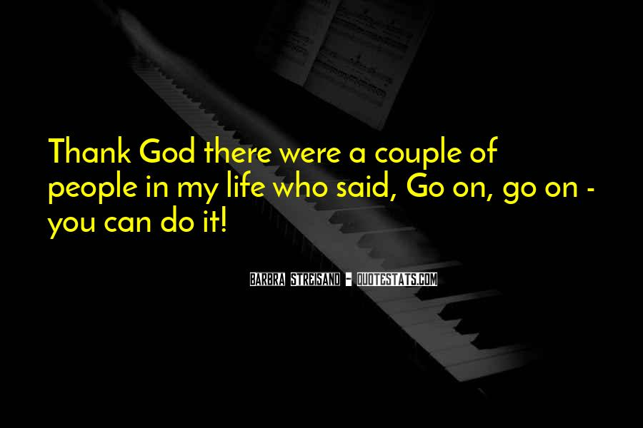 Thank God You're In My Life Quotes #831143