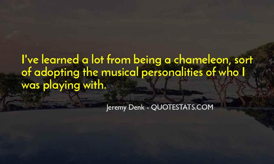 Quotes About Being A Chameleon #57315