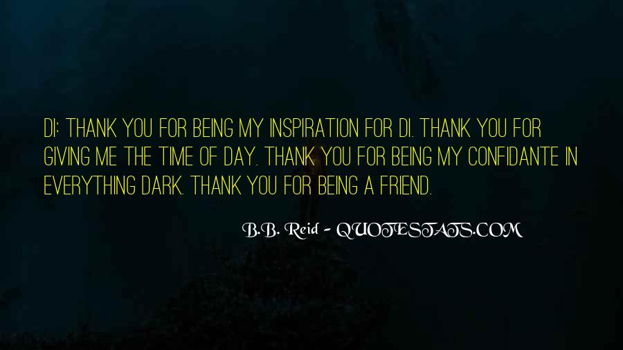 Thank You For Being My Inspiration Quotes #177147