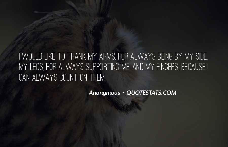 Thank You For Just Being You Quotes #133985