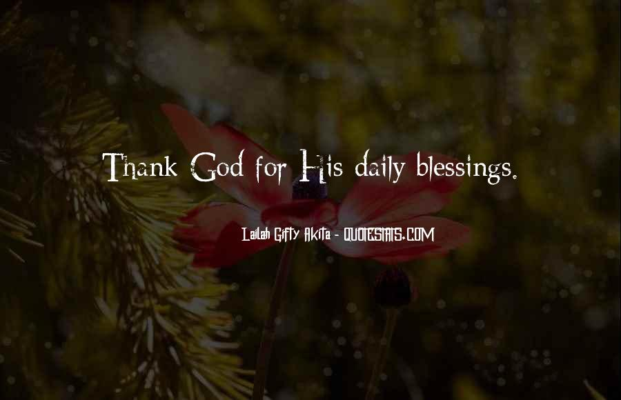 Thank You God For All The Blessings In My Life Quotes #312271