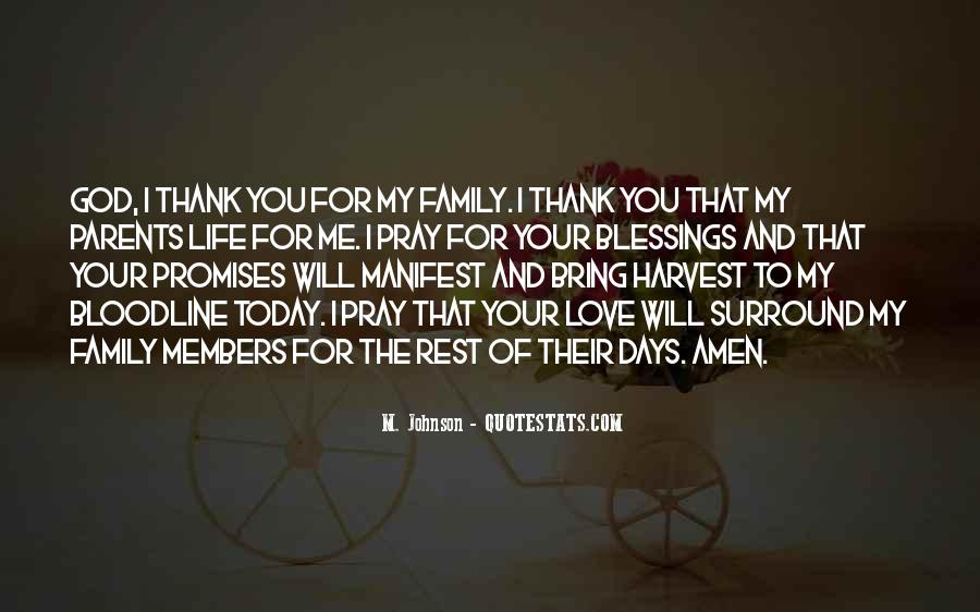 Thank You God For All The Blessings In My Life Quotes #893421