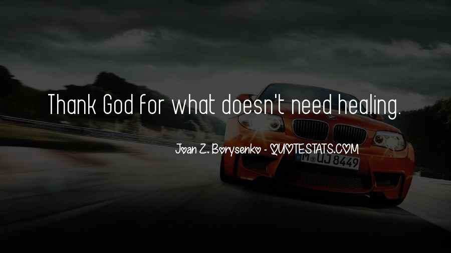Thank You God For Healing Me Quotes #1432533