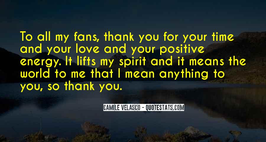 Thank You So Much My Love Quotes #66459