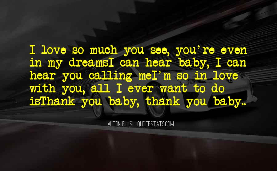 Thank You So Much My Love Quotes #666305
