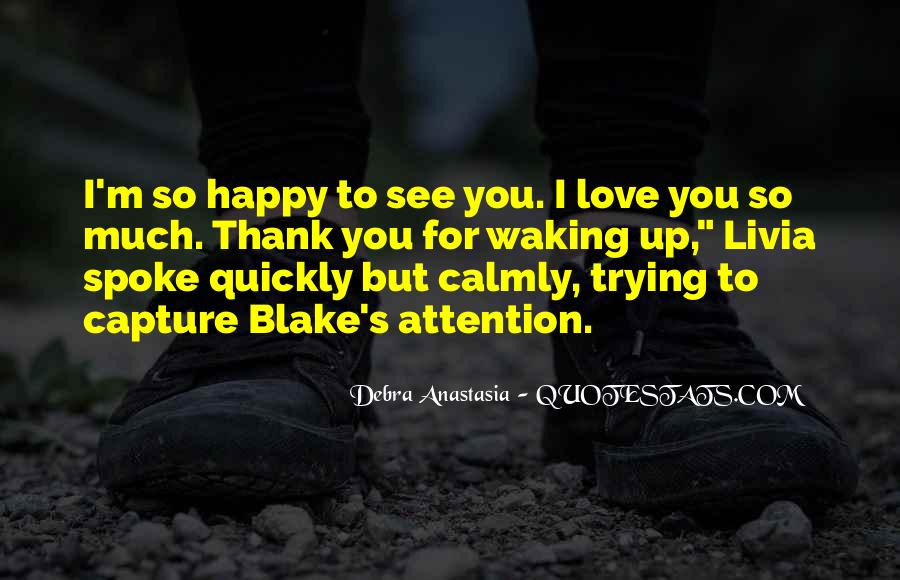 Thank You So Much My Love Quotes #68823