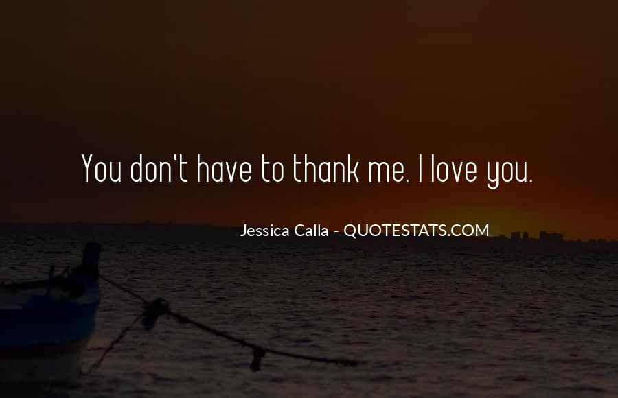 Thank You So Much My Love Quotes #90190