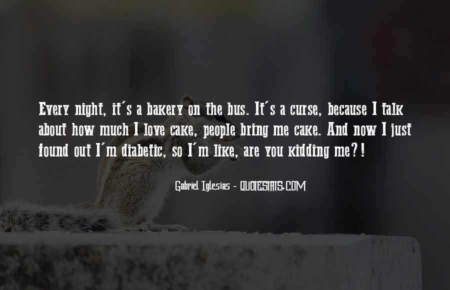 Quotes About Gabriel Iglesias #113106