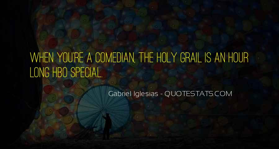 Quotes About Gabriel Iglesias #127413