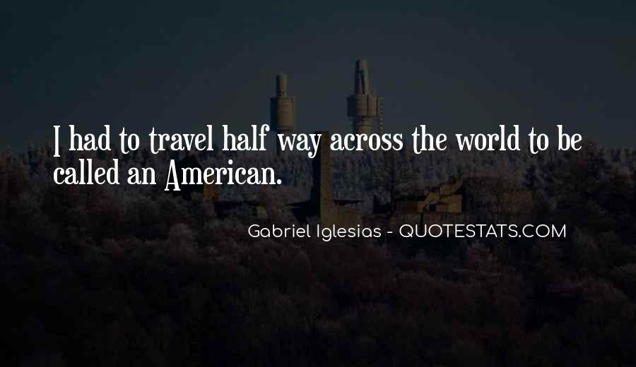 Quotes About Gabriel Iglesias #1459732