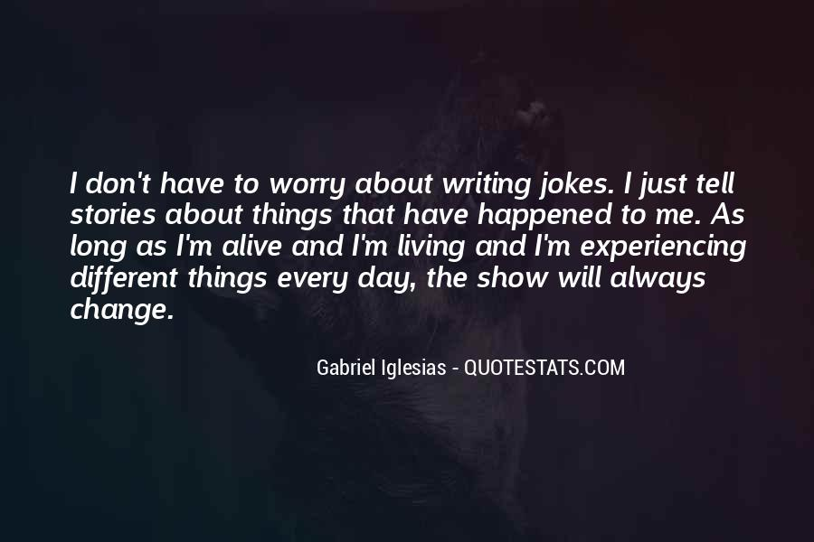 Quotes About Gabriel Iglesias #1508392