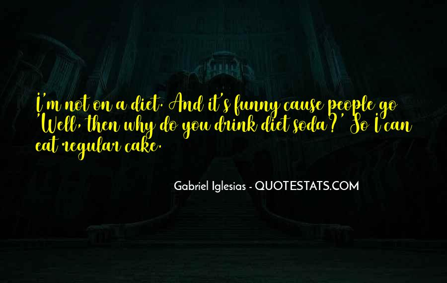 Quotes About Gabriel Iglesias #1635487