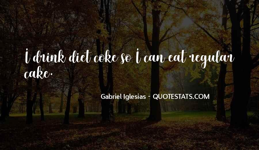 Quotes About Gabriel Iglesias #1676382