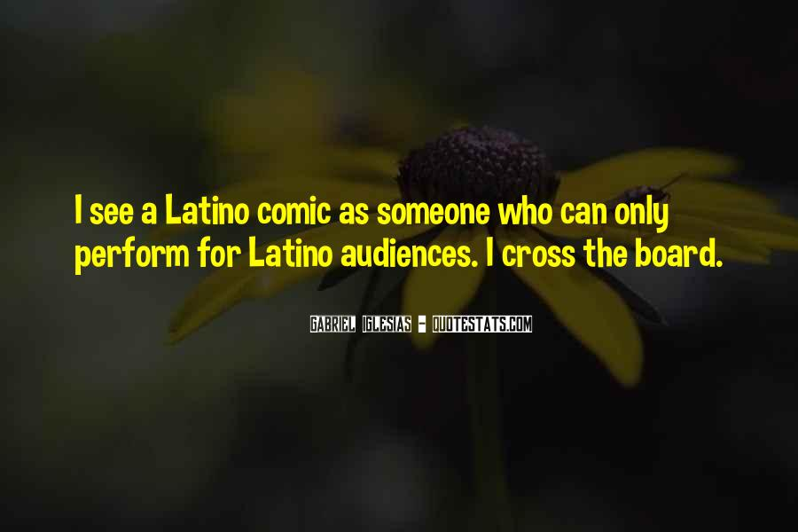 Quotes About Gabriel Iglesias #242371