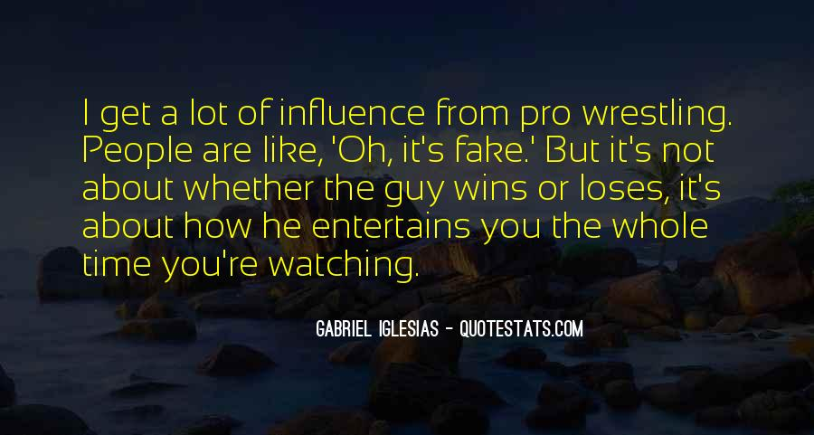 Quotes About Gabriel Iglesias #243891