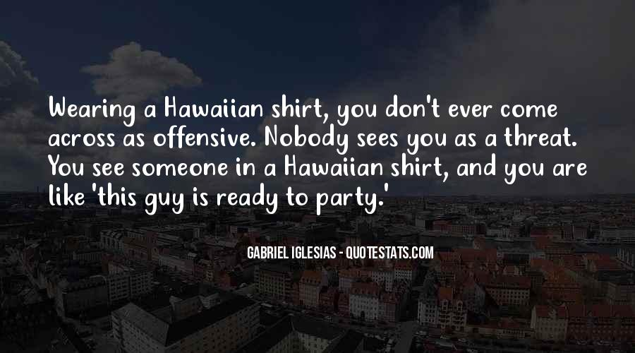 Quotes About Gabriel Iglesias #47134