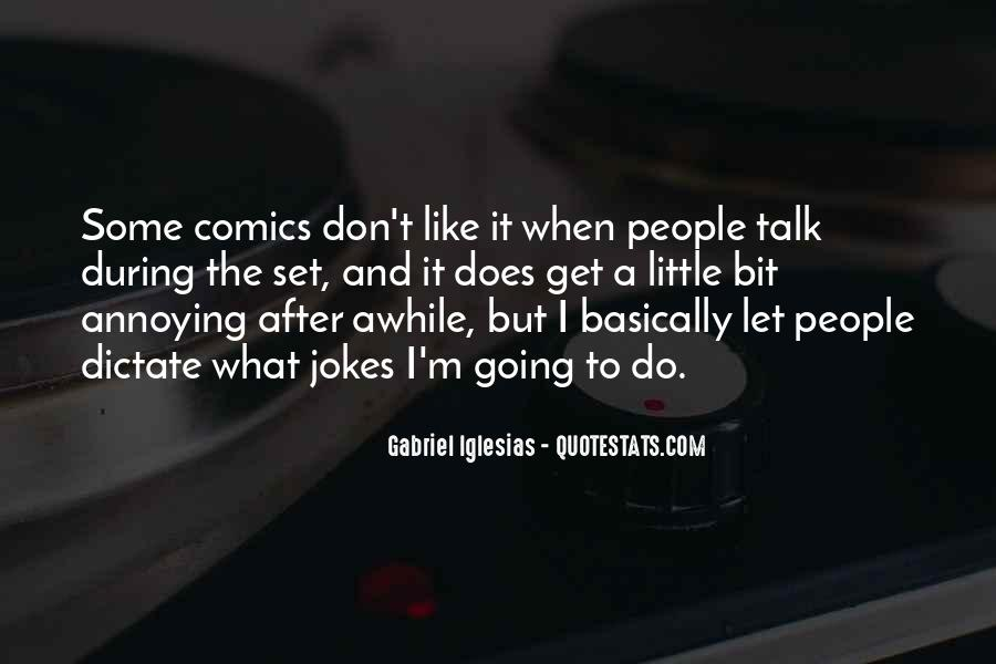 Quotes About Gabriel Iglesias #476556