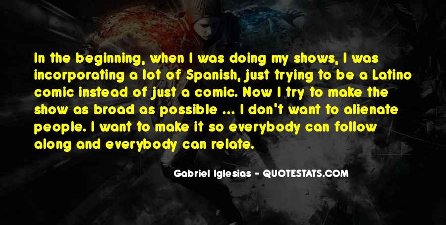 Quotes About Gabriel Iglesias #723923