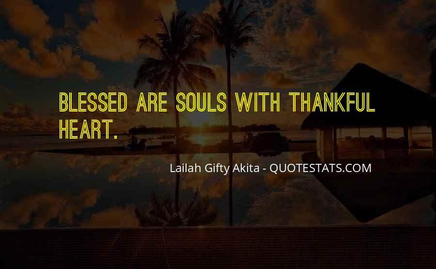 Thankful For Life's Blessings Quotes #1141400