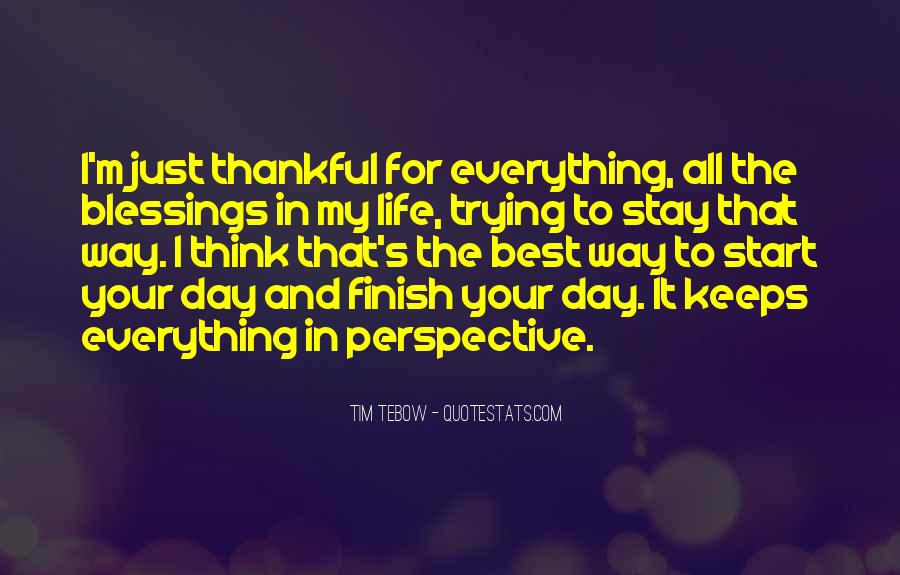 Thankful For Life's Blessings Quotes #1493240
