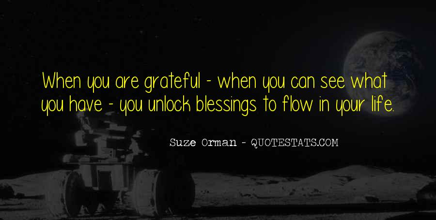 Thankful For Life's Blessings Quotes #1869556