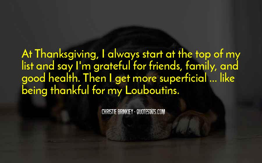 Thankful For My Health Quotes #564408