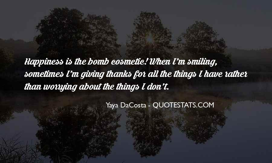 Thanks For All Quotes #339864